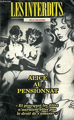 9782865649761: Les interdits n°157 : alice au pensionnat