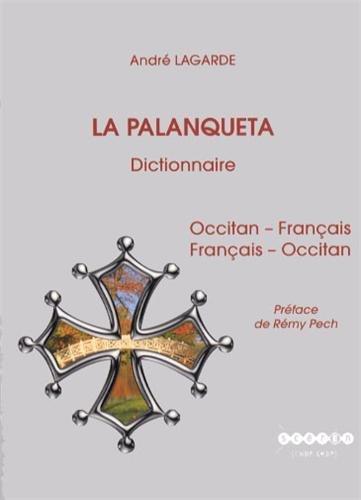 9782865654659: La Palanqueta : Dictionnaire occitan-français et français-occitan