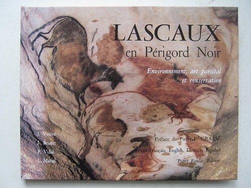9782865770311: Lascaux en Périgord noir : environnement, art parietal et conservation
