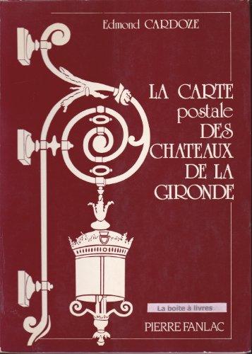 9782865770823: La carte postale des chateaux de la gironde / livre promenade