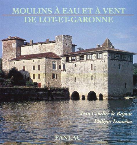9782865772315: Moulins à eau et à vent de Lot-et-Garonne