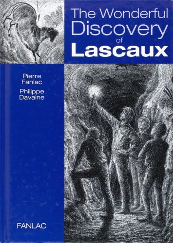 9782865772476: the wonderful discovery of lascaux