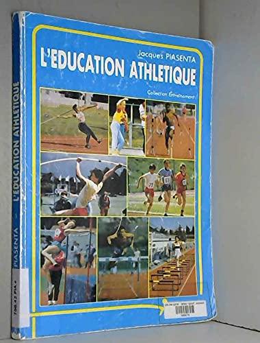 9782865800308: L'éducation athlétique (Entraînement)