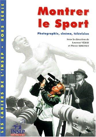 9782865801114: Montrer le sport. : Photographie, cinéma, télévision