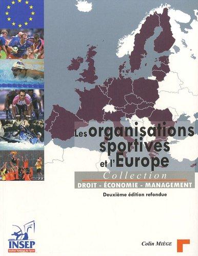 9782865801749: Les organisations sportives et l'Europe