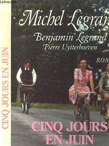 9782865831326: Cinq jours en juin: Roman (French Edition)