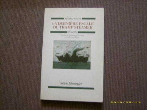 "9782865831432: La Dernière escale du ""Tramp Steamer"""