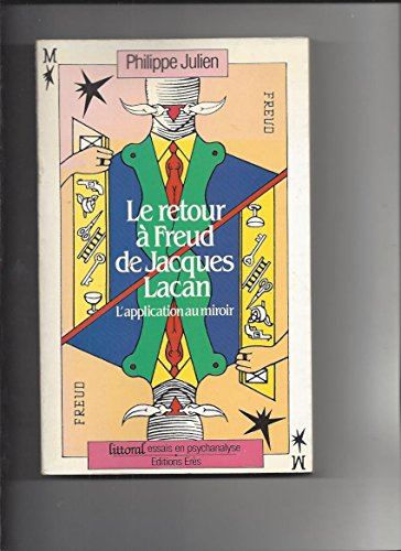 9782865860326: Le retour a Freud de Jacques Lacan: L'application au miroir (Littoral) (French Edition)