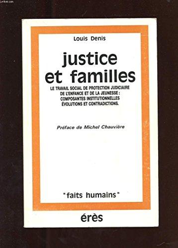 9782865861262: Justice et familles : le travail social de protection judiciaire de l'enfance et de la jeunesse, com