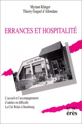 9782865861859: Errances et hospitalité : L'accueil et l'accompagnement d'adultes en difficulté, la Cité Relais à Strasbourg