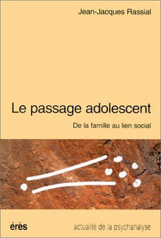 9782865863686: Le passage adolescent : De la famille au lien social (Accord et à cri)