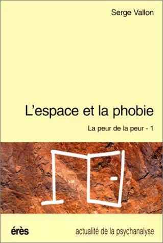 9782865863815: La peur de la peur (Collection Actualite de la psychanalyse) (French Edition)