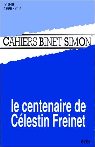 9782865864492: Centenaire de celestin freinet (le) n 4:96