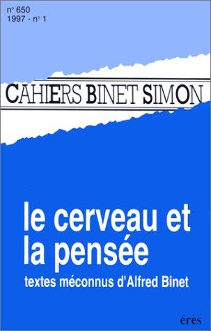 9782865864904: CAHIERS BINET-SIMON NUMERO 650 JANVIER 1997 : LE CERVEAU ET LA PENSEE