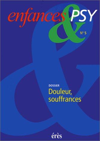 DOULEURS ET SOUFFRANCES DE L'ENFANT: COLLECTIF