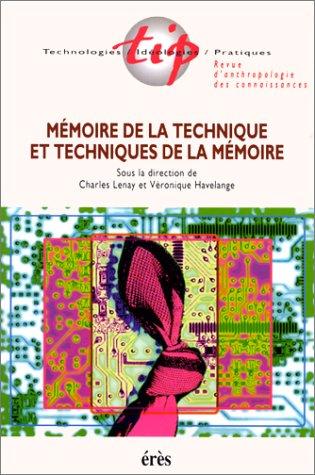 9782865866557: Mémoire de la technique et techniques de la mémoire