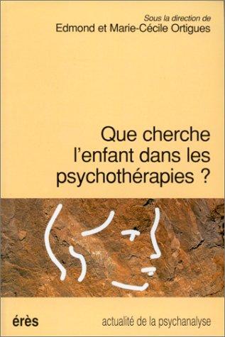 9782865866687: Que cherche l'enfant dans les psychoth�rapies ?
