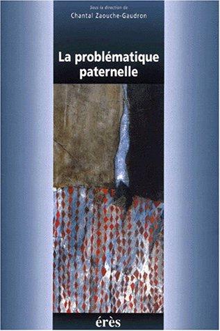 9782865869121: La probl�matique paternelle