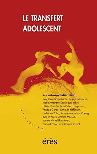 9782865869855: Le Transfert adolescent (French Edition)