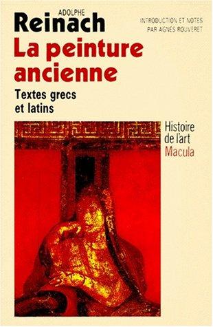 9782865890132: La peinture ancienne : Histoire de l'art Macula