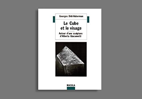 Le Cube et le visage: Autour d'une sculpture d'Alberto Giacometti (Vues) (French Edition)...