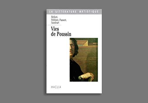 9782865890477: Vies de Poussin (La littérature artistique) (French Edition)