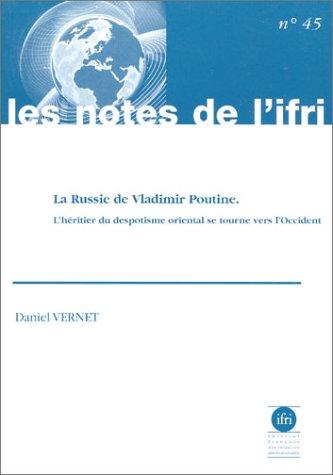 RUSSIE DE VLADIMIR POUTINE: VERNET DANIEL