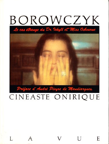 9782865930012: Borowczyk: Cineaste onirique (Collection La Vue) (French Edition)