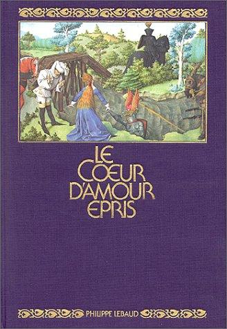 """Le Coeur d'amour épris"""" : Reproduction intégrale: Marie-Thérèse Gousset, Daniel"""