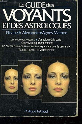 9782865940332: Le guide des voyants et des astrologues