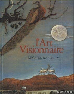"l""Art Visionnaire (2865940772) by Michel Random"