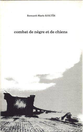 9782865970162: Combat de nègre et de chiens Suivi de Carnets : Nanterre, Théâtre des Amandiers, 1983