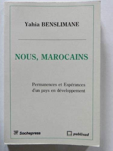 9782866002299: Nous, Marocains: Permanences et esperances d'un pays en developpement (French Edition)