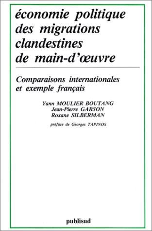 """9782866002459: Economie politique des migrations clandestines de main-d'œuvre: Comparaisons internationales et exemple français (Collection """"Manuels 2000"""". Série Economie) (French Edition)"""