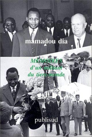 """Memoires d'un militant du Tiers-Monde (Collection """"Les Temoins de l'histoire"""") (French Edition) (2866002539) by Dia, Mamadou"""