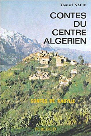 9782866002589: Contes du centre algérien: Contes de kabylie