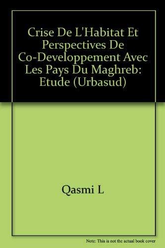 9782866002732: Crise de l'habitat et perspectives de co-développement avec les pays du Maghreb: étude