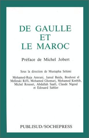 9782866004743: De Gaulle et le Maroc
