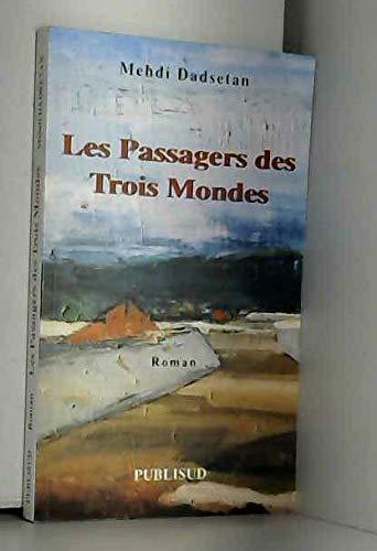 9782866005191: Les Passagers des trois mondes