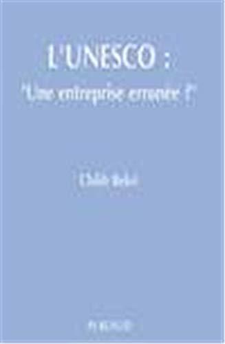 9782866005511: UNESCO : entreprise erronée ?