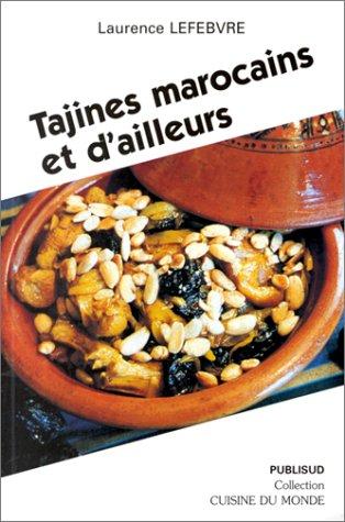 9782866007928: Tajines marocaines et d'ailleurs