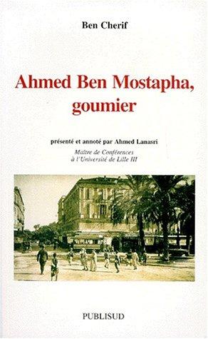"9782866008024: Ahmed Ben Mostapha, goumier (Collection ""Espaces méditerranéens"") (French Edition)"