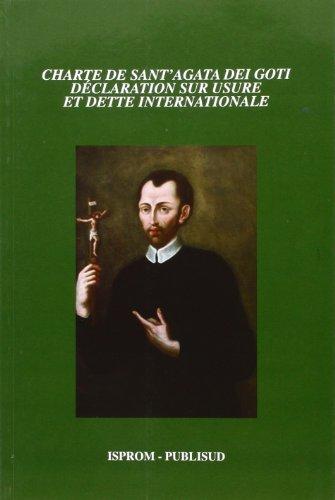 Charte de Sant'Agata dei goti : Déclaration sur usure et dette internationale: ...
