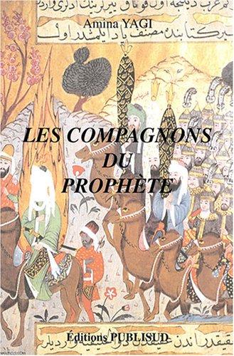 9782866008512: Les compagnons du Proph�te