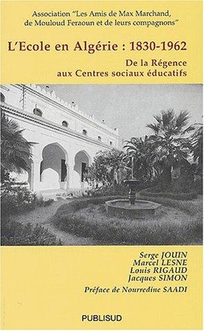 9782866009168: L'ecole en Alg�rie 1830-1962