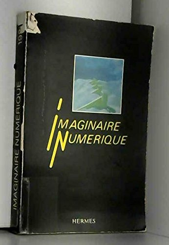 9782866010706: L'imaginaire num�rique : actes du colloque interdisciplinaire