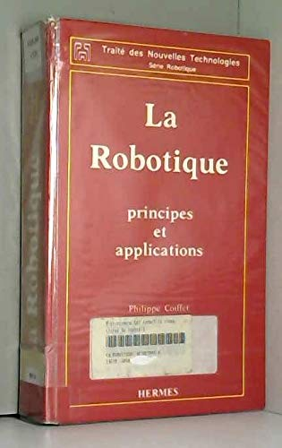 9782866010768: Robotique :Principes, Applications