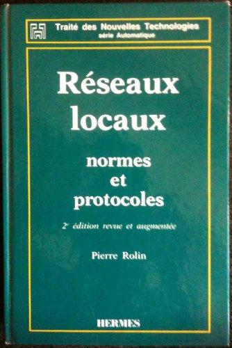 Reseaux Locaux :Normes et Protocoles: n/a