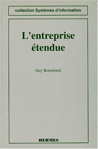 L'entreprise étendue: G. Benchimol