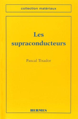 9782866015053: Les supraconducteurs